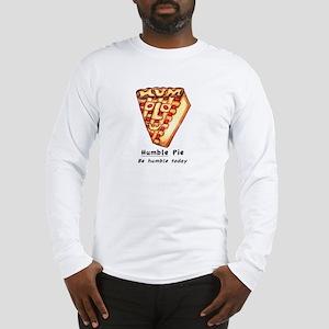 """Humble Pie"" Long Sleeve T-Shirt"