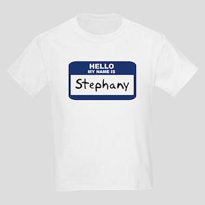 Hello: Stephany Kids T-Shirt