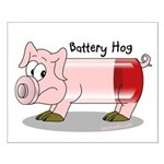 Battery Hog Small Poster