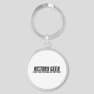 History Geek Future in Past Round Keychain