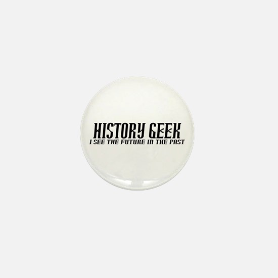 History Geek Future in Past Mini Button