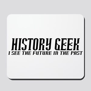 History Geek Future in Past Mousepad