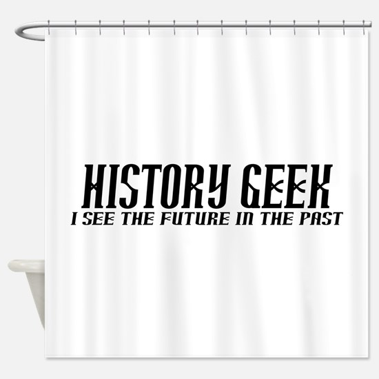 History Geek Future in Past Shower Curtain