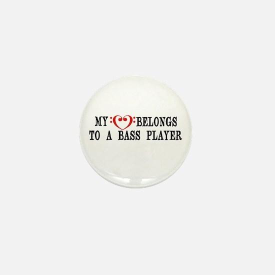 My Heart Belongs to a Bass Player Mini Button