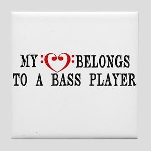My Heart Belongs to a Bass Player Tile Coaster