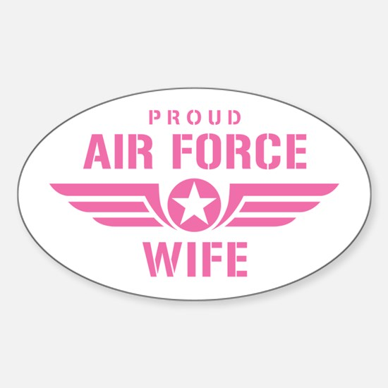Proud Air Force Wife W [pink] Sticker (Oval)