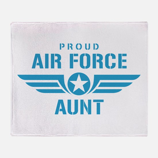 Proud Air Force Aunt W Throw Blanket