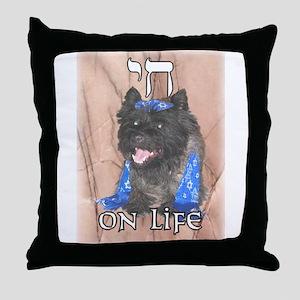 """Chai on Life"" Cairn Terrier Throw Pillow"