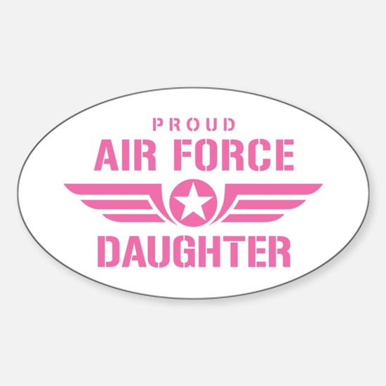 Proud Air Force Daughter W [pink] Sticker (Oval)