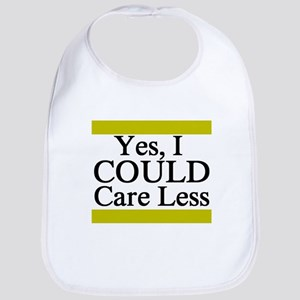 Yes, I Could Care Less Bib