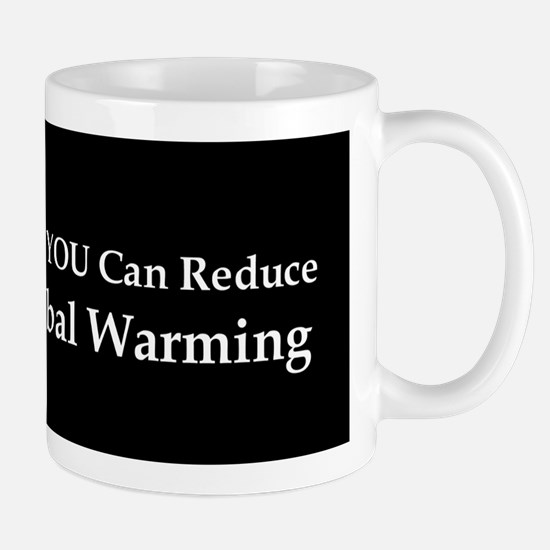 Only YOU Can Reduce Global Wa Mug