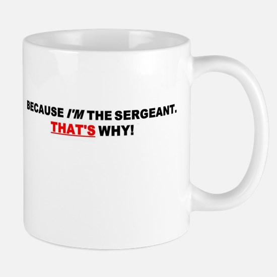 SERGEANT Mugs