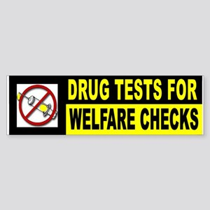 WELFARE DRUG ADDICTS Bumper Sticker