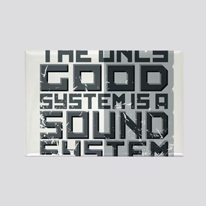 the only good system, is a sound system. Rectangle