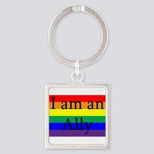 I Am an Ally Too Square Keychain