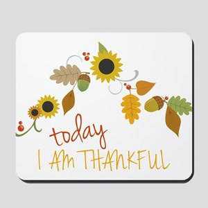 I Am Thankful Mousepad