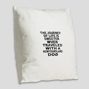 Traveled With Newfoundland Dog Burlap Throw Pillow