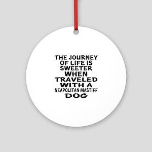 Traveled With Neapolitan Mastiff Do Round Ornament
