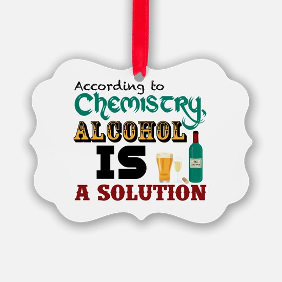 Alcohol is a Solution Ornament