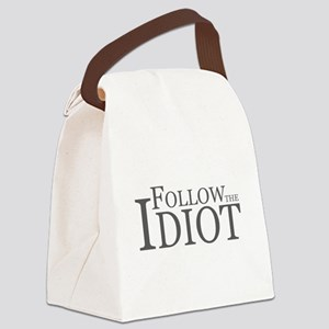 Follow The idiot Canvas Lunch Bag