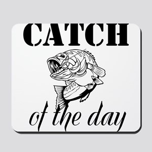 Catch Of The Day Mousepad