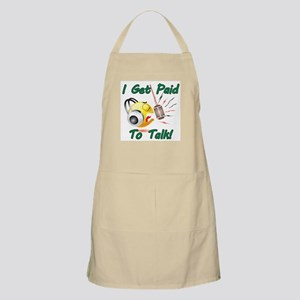 I Get Paid - To Talk (1) Apron