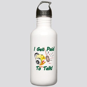 I Get Paid - To Talk (1) Water Bottle