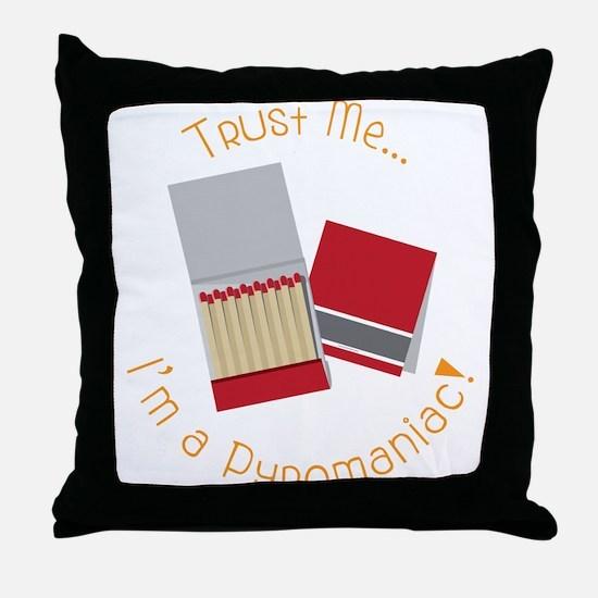 Pyromaniac Throw Pillow