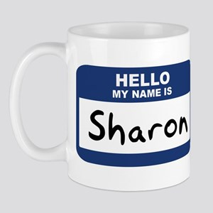 Hello: Sharon Mug
