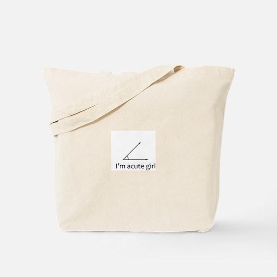 Im acute girl Tote Bag