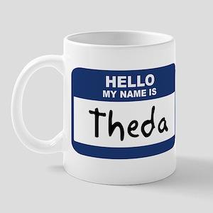 Hello: Theda Mug