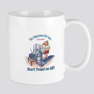 The Unknown Fat Guy - Don't tread on Me ! Mug