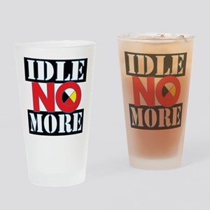 IDLE NO MORE Drinking Glass