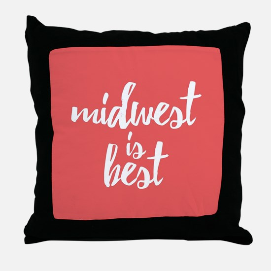 Midwest is Best Throw Pillow