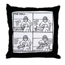 The Drill - Throw Pillow