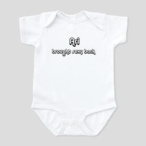 Sexy: Ari Infant Bodysuit