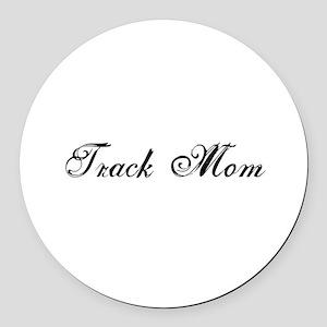 Track Mom - Team Mom Round Car Magnet