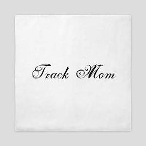 Track Mom - Team Mom Queen Duvet