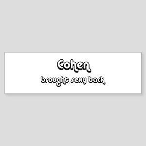 Sexy: Cohen Bumper Sticker