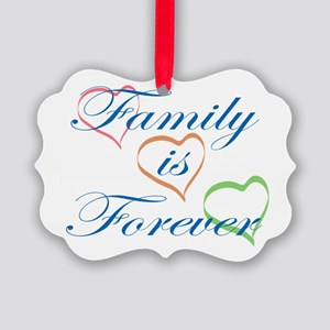Family is Forever Picture Ornament