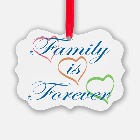 Family is Forever Ornament