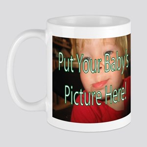 Put Your Babys Picture Here3 Mugs