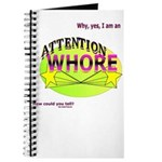 Yep. Im an Attention Whore Journal