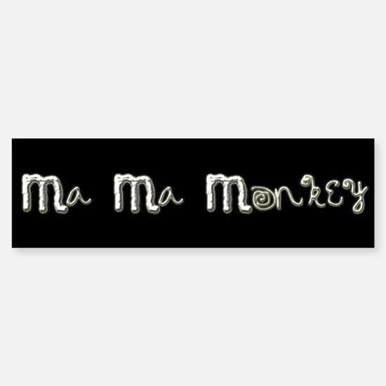 Ma Ma Monkey - Gary Howard Stern Bumper Bumper Bumper Sticker