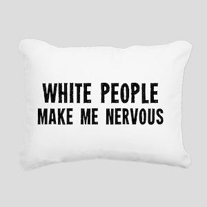 White People Make Me Nervous Rectangular Canvas Pi
