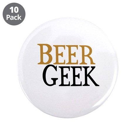 "Beer Geek 3.5"" Button (10 pack)"