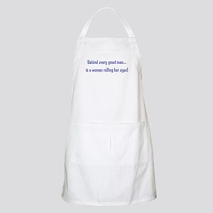 Behind every great man... BBQ Apron