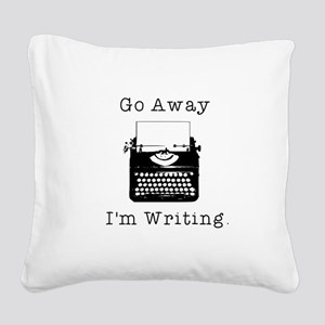 GO AWAY - Writing Square Canvas Pillow