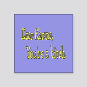 "Letter to Karma Square Sticker 3"" x 3"""