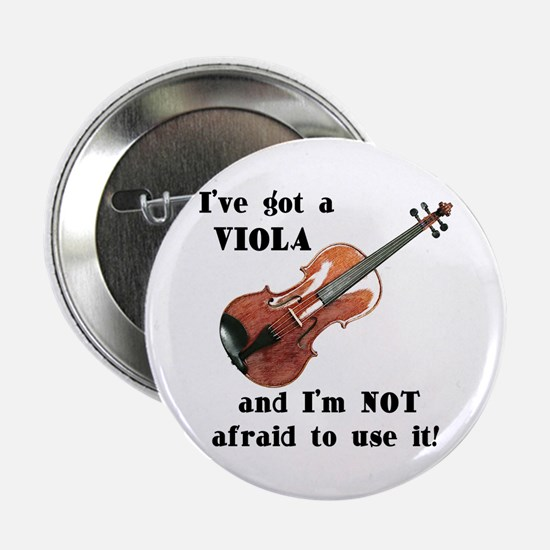 I've Got a Viola Button